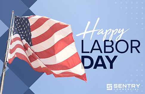 Happy Labor Day From Sentry Commercial